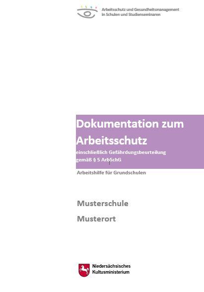 Titelbild: Dokumentation zum Arbeitsschutz einschließlich Gefährdungsbeurteilung gemäß § 5 ArbSchG
